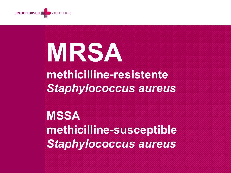 MRSA methicilline-resistente Staphylococcus aureus MSSA