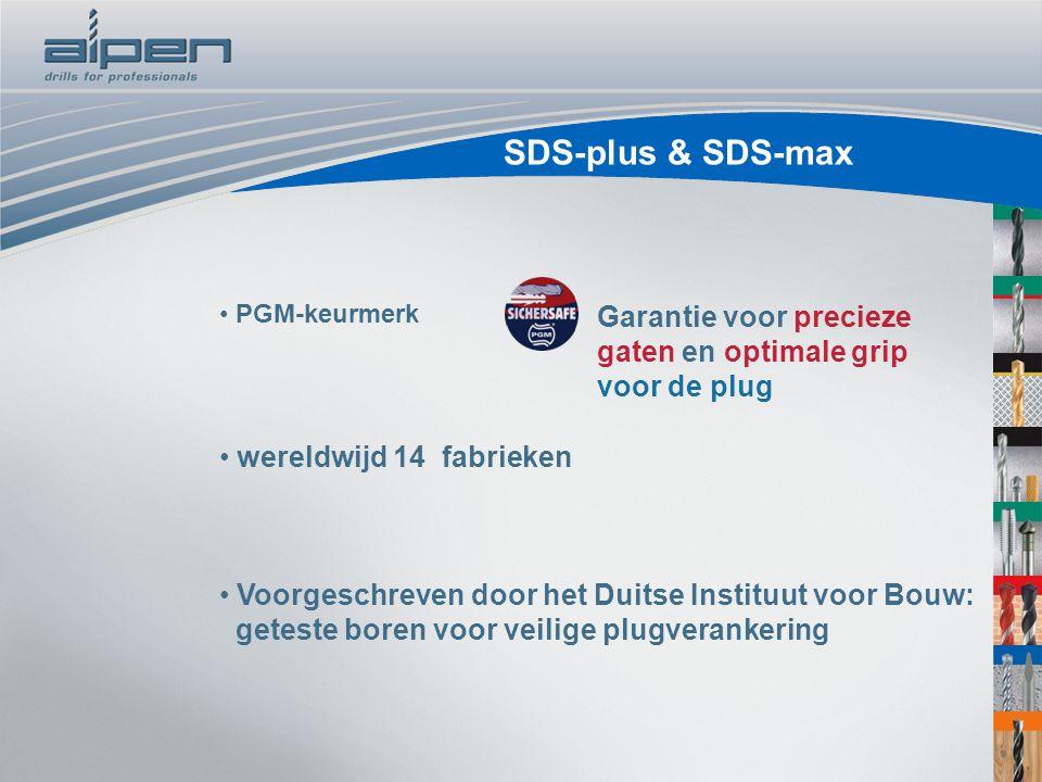 SDS-plus & SDS-max PGM-keurmerk. Garantie voor precieze gaten en optimale grip voor de plug. wereldwijd 14 fabrieken.