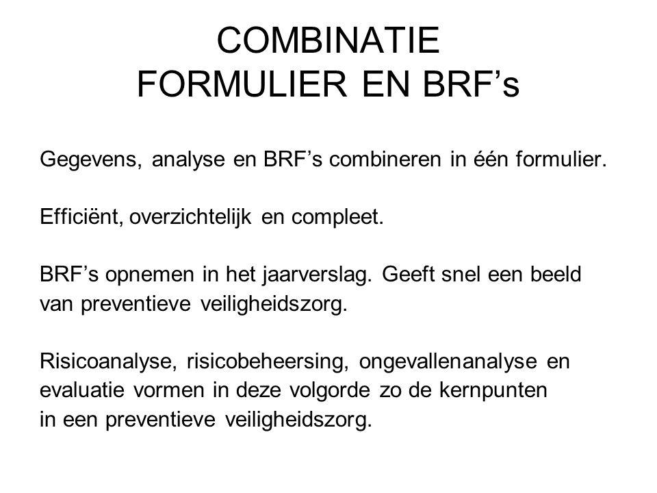 COMBINATIE FORMULIER EN BRF's
