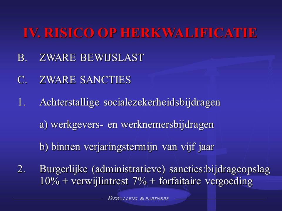 IV. RISICO OP HERKWALIFICATIE