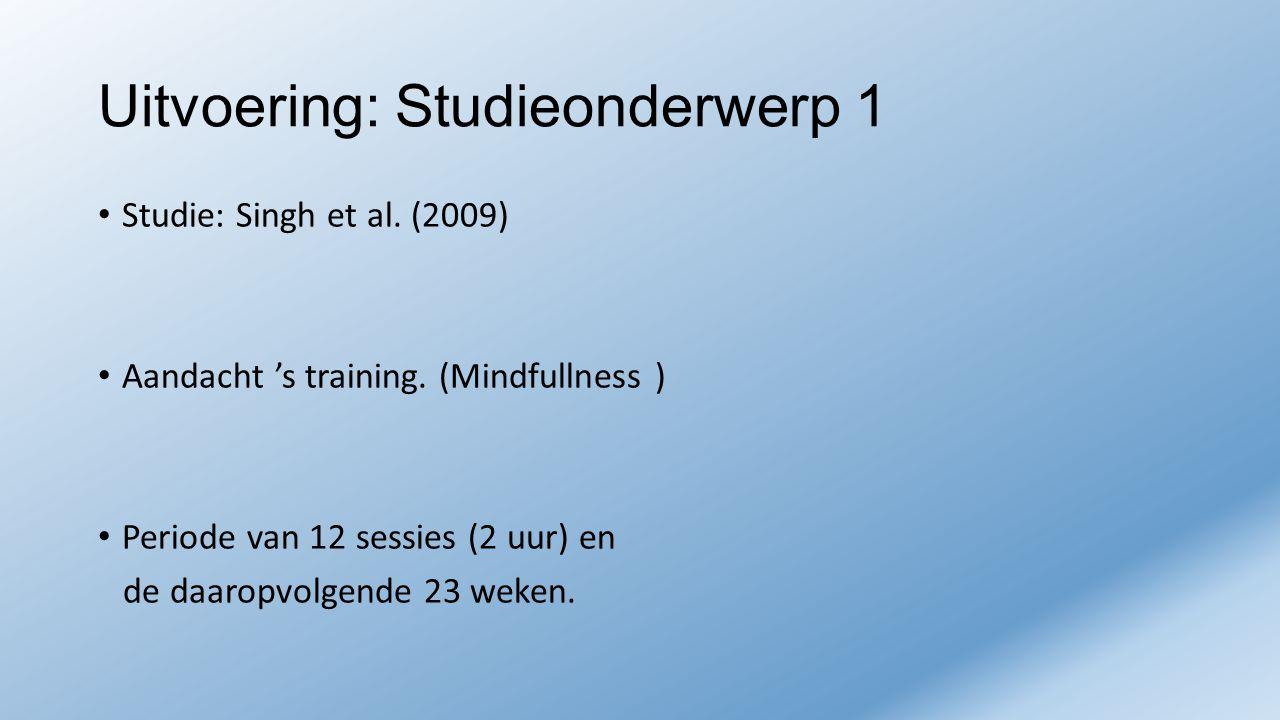 Uitvoering: Studieonderwerp 1