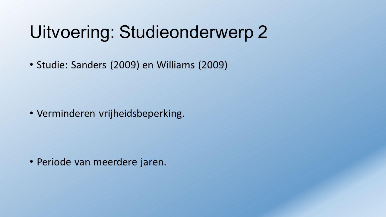 Uitvoering: Studieonderwerp 2