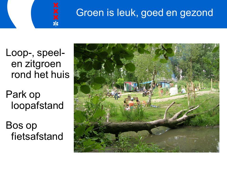 Groen is leuk, goed en gezond