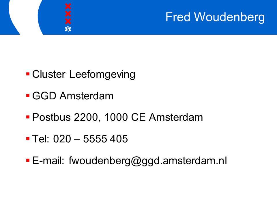 Fred Woudenberg Cluster Leefomgeving GGD Amsterdam