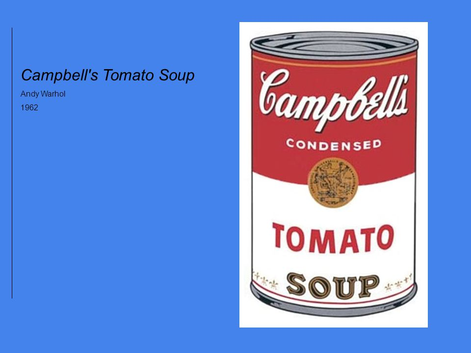Campbell s Tomato Soup Andy Warhol 1962