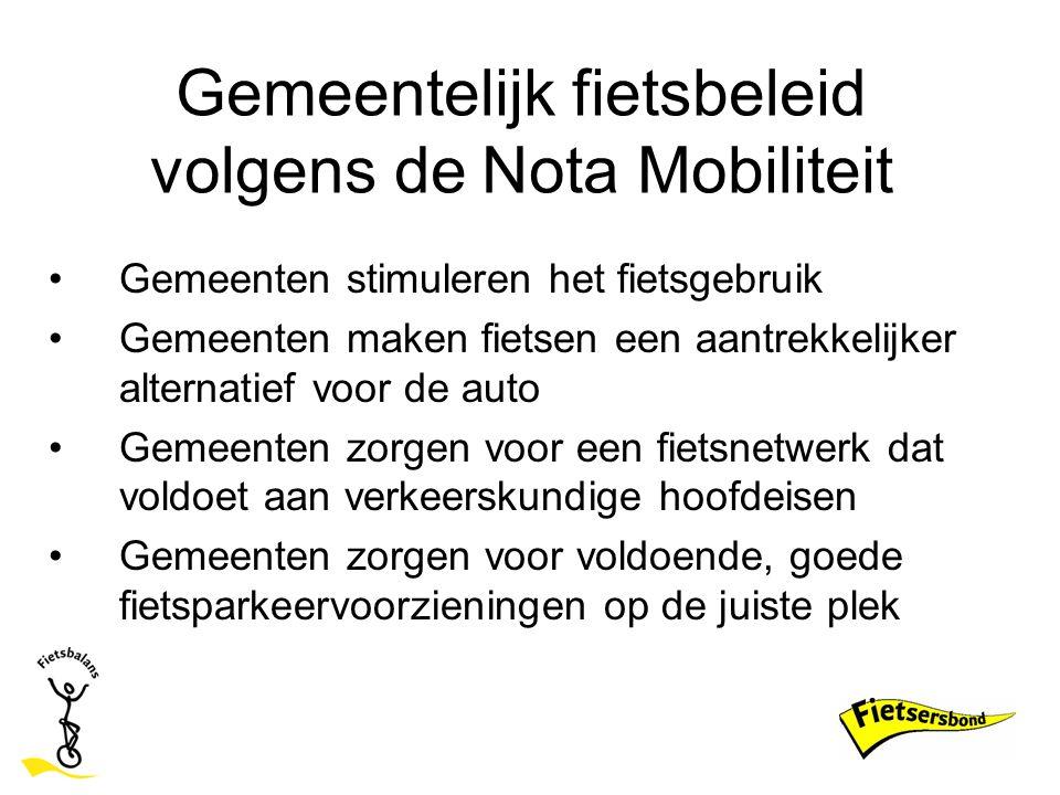 Gemeentelijk fietsbeleid volgens de Nota Mobiliteit