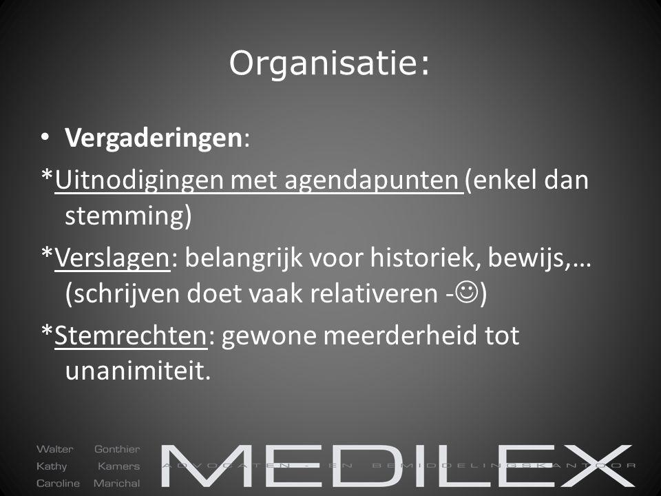 Organisatie: Vergaderingen: