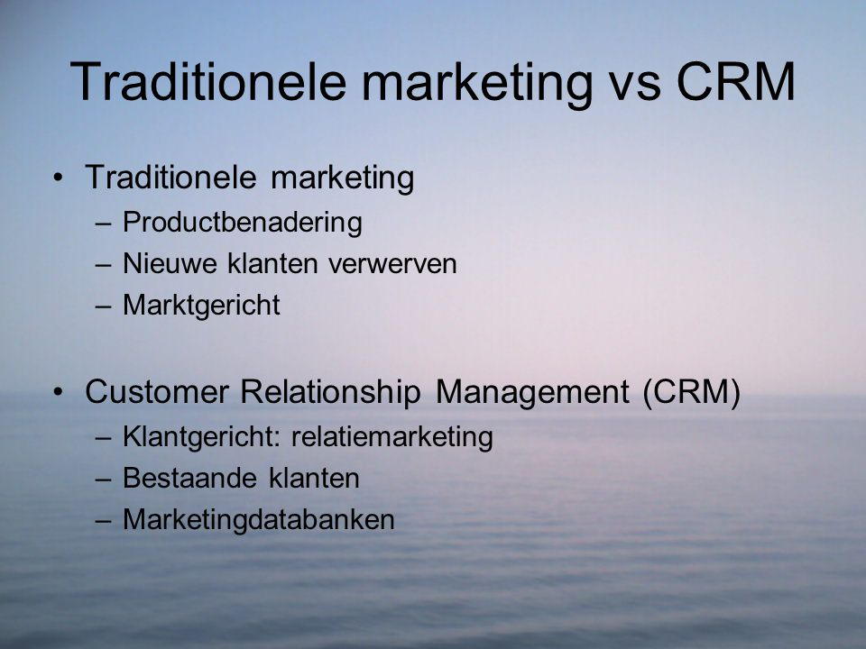 Traditionele marketing vs CRM