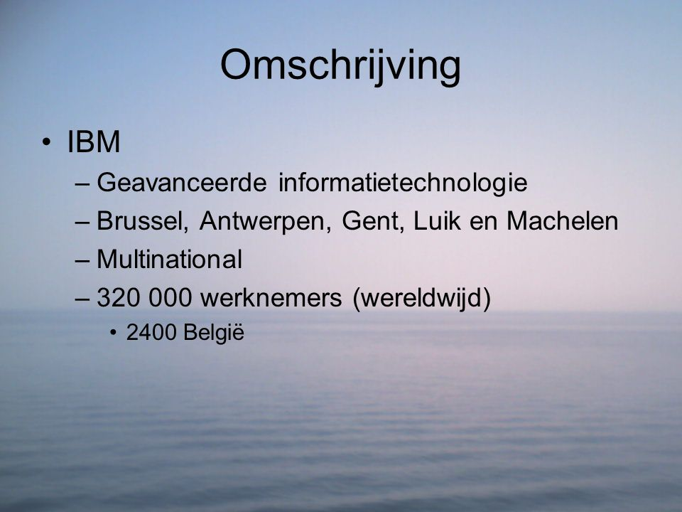 Omschrijving IBM Geavanceerde informatietechnologie