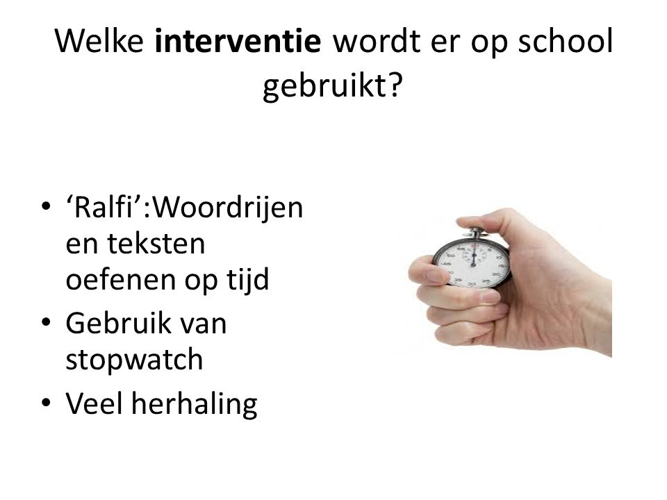 Welke interventie wordt er op school gebruikt