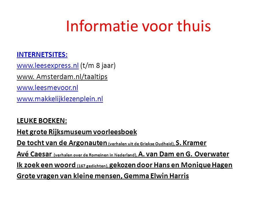 Informatie voor thuis INTERNETSITES: www.leesexpress.nl (t/m 8 jaar)