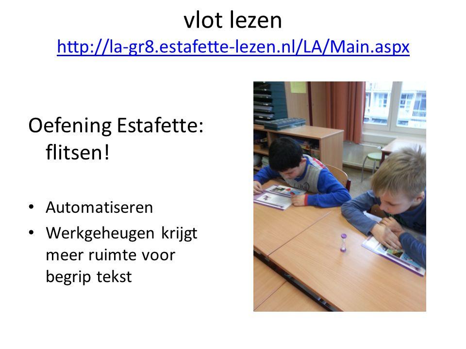 vlot lezen http://la-gr8.estafette-lezen.nl/LA/Main.aspx