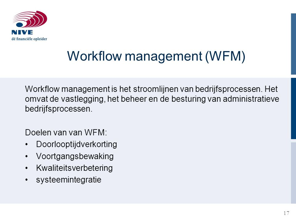 Workflow management (WFM)