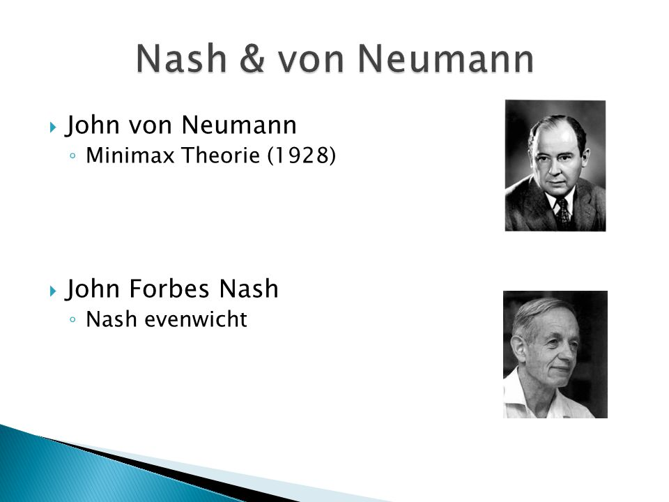 Nash & von Neumann John von Neumann John Forbes Nash