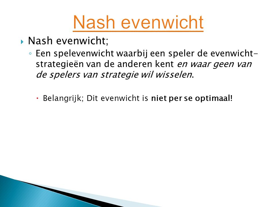 Nash evenwicht Nash evenwicht;