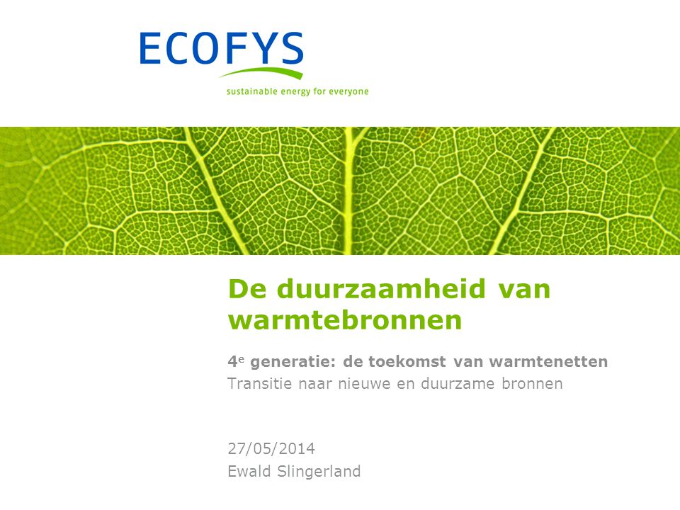 De duurzaamheid van warmtebronnen