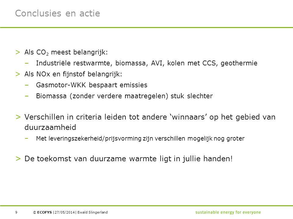 Conclusies en actie Als CO2 meest belangrijk: Industriële restwarmte, biomassa, AVI, kolen met CCS, geothermie.