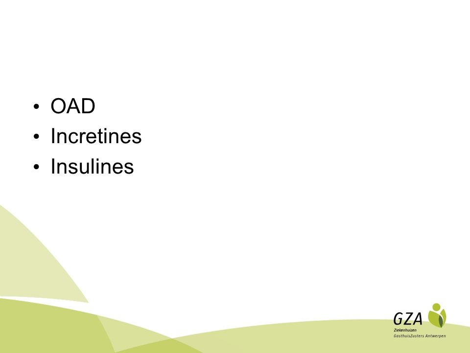 OAD Incretines Insulines