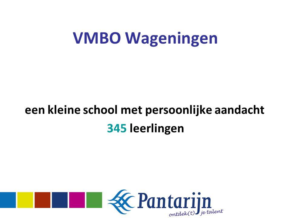 VMBO Wageningen een kleine school met persoonlijke aandacht