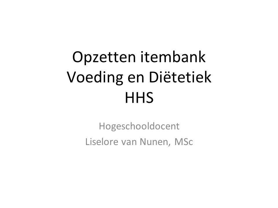 Opzetten itembank Voeding en Diëtetiek HHS