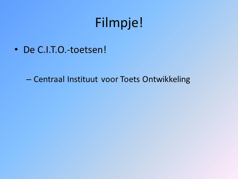 Filmpje! De C.I.T.O.-toetsen!