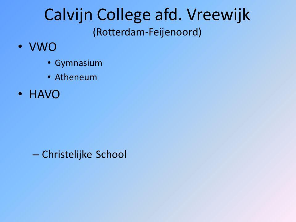 Calvijn College afd. Vreewijk (Rotterdam-Feijenoord)