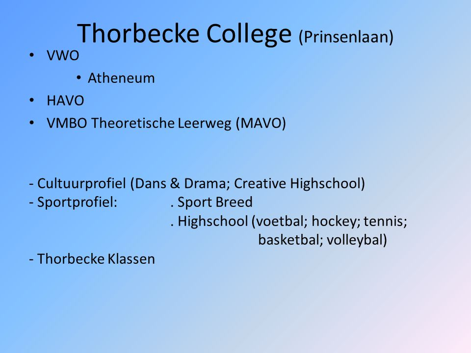 Thorbecke College (Prinsenlaan)