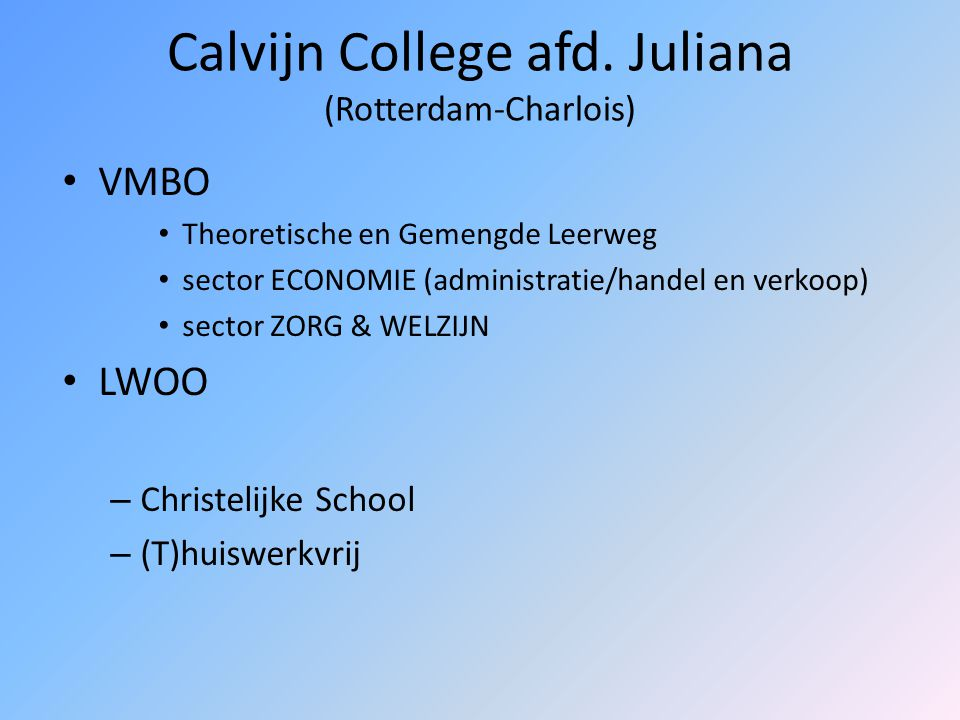 Calvijn College afd. Juliana (Rotterdam-Charlois)