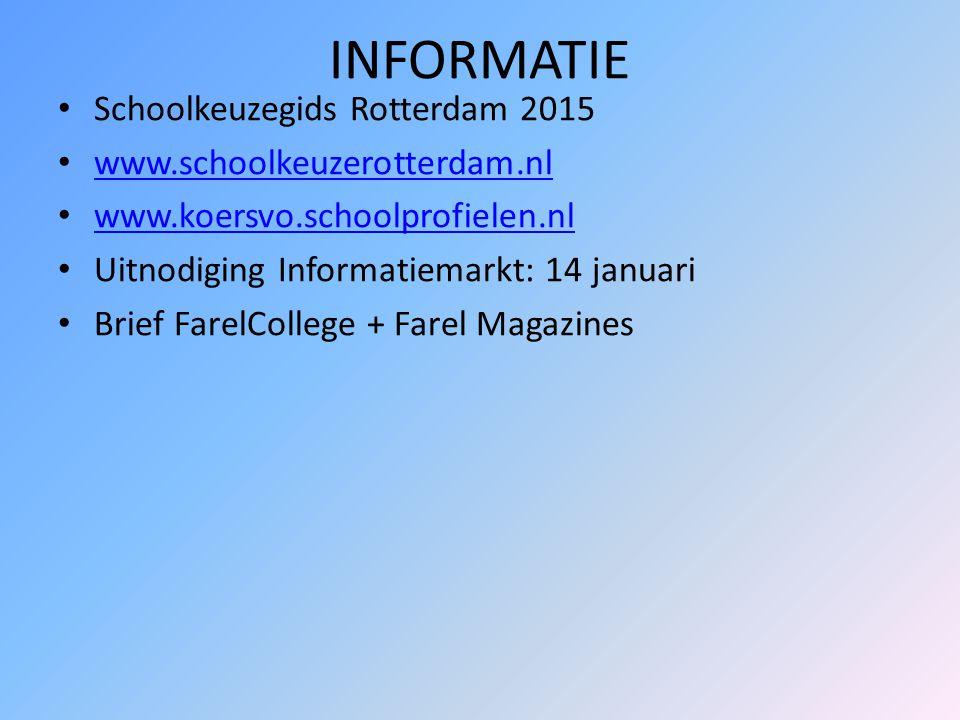INFORMATIE Schoolkeuzegids Rotterdam 2015 www.schoolkeuzerotterdam.nl