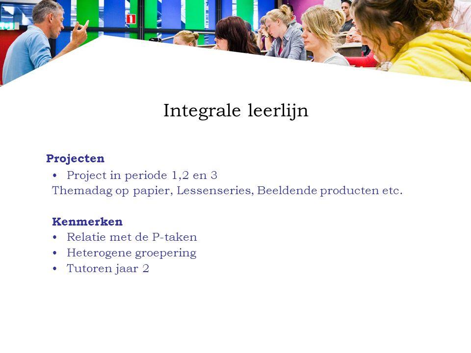 Projecten Integrale leerlijn Project in periode 1,2 en 3