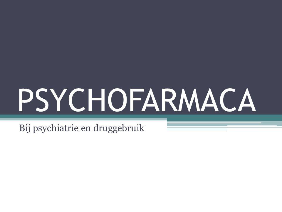 Bij psychiatrie en druggebruik