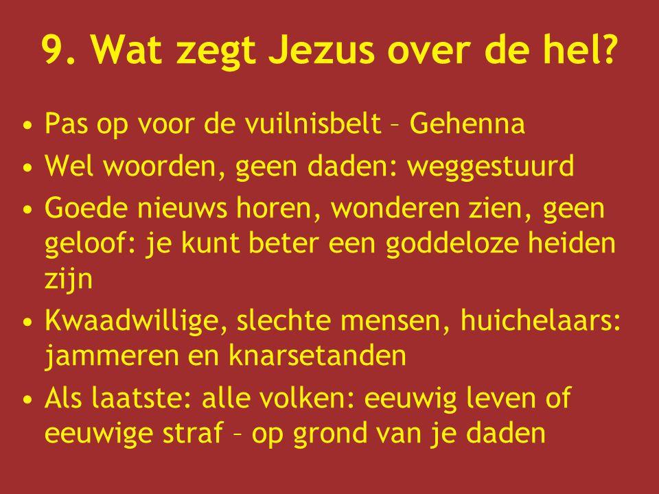 9. Wat zegt Jezus over de hel