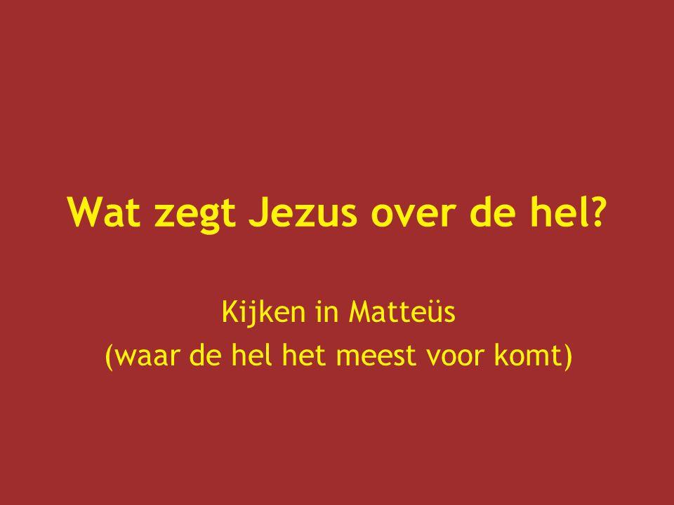 Wat zegt Jezus over de hel