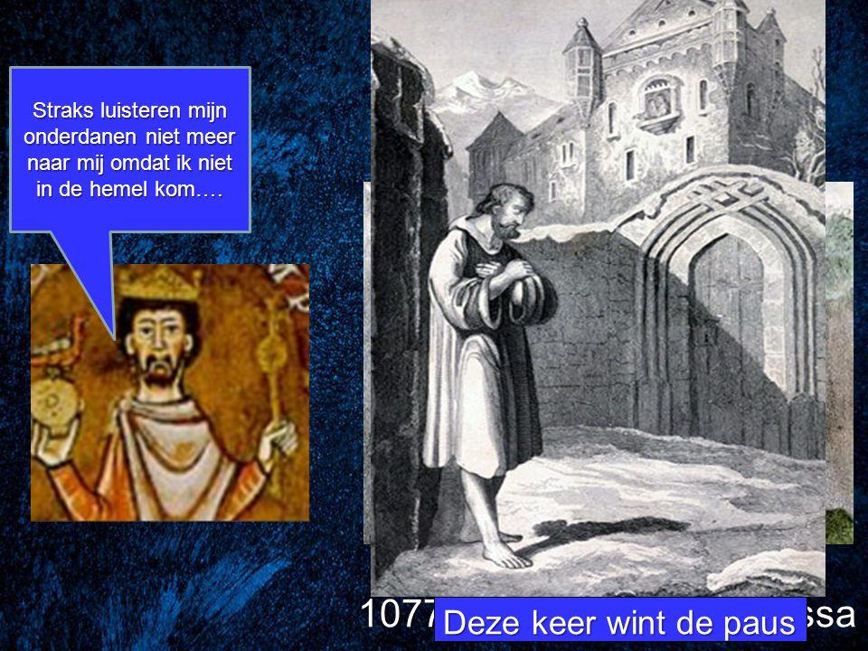 1077: de gang naar Canossa Deze keer wint de paus