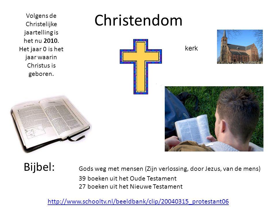 Christendom Volgens de Christelijke jaartelling is het nu 2010. Het jaar 0 is het jaar waarin Christus is geboren.