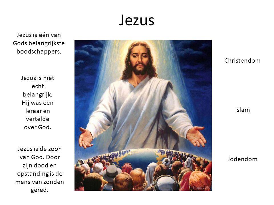 Jezus is één van Gods belangrijkste boodschappers.