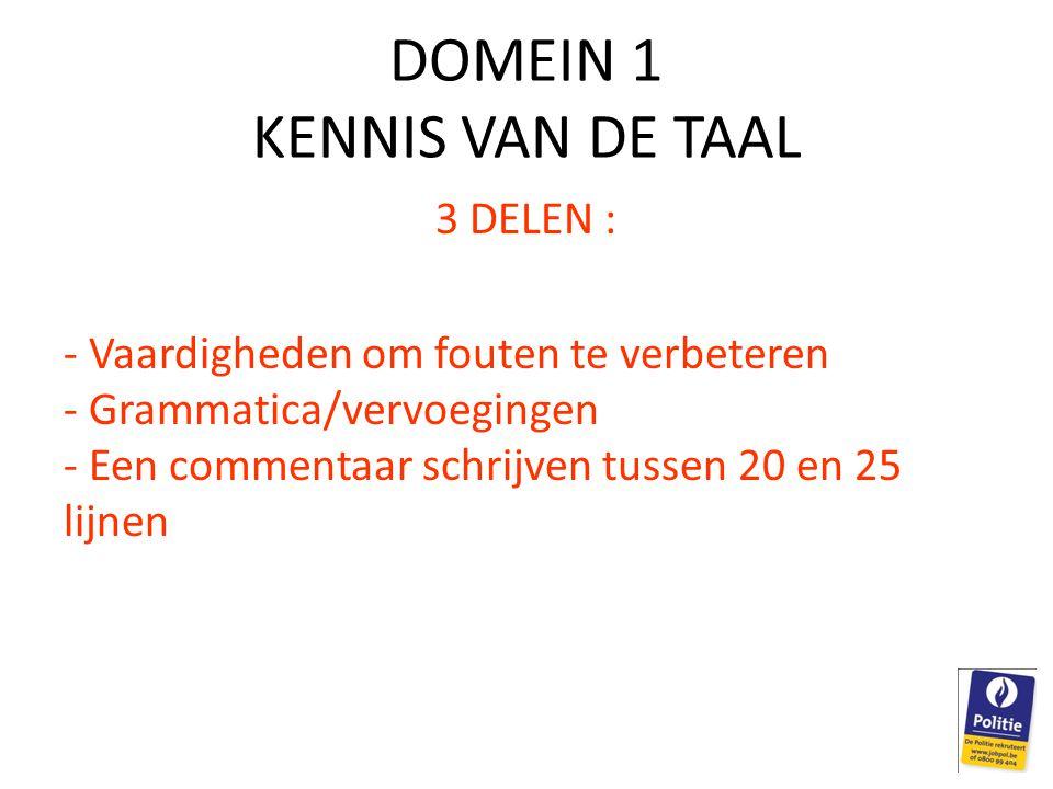 DOMEIN 1 KENNIS VAN DE TAAL