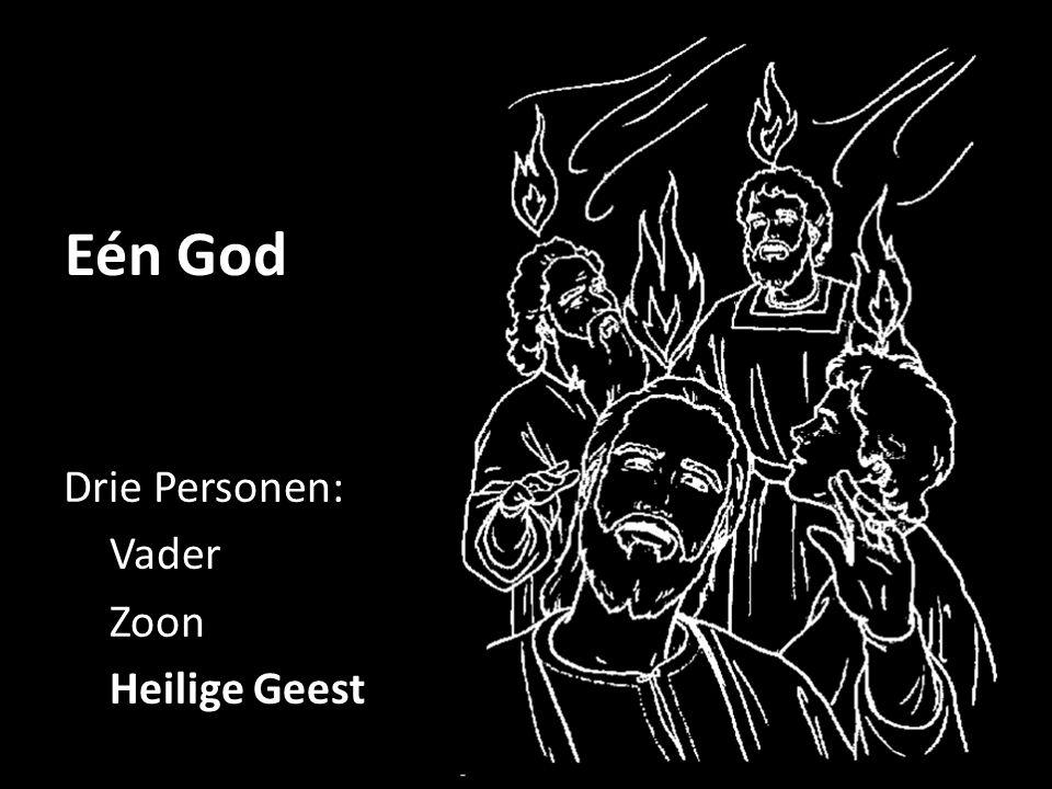 Eén God Drie Personen: Vader Zoon Heilige Geest