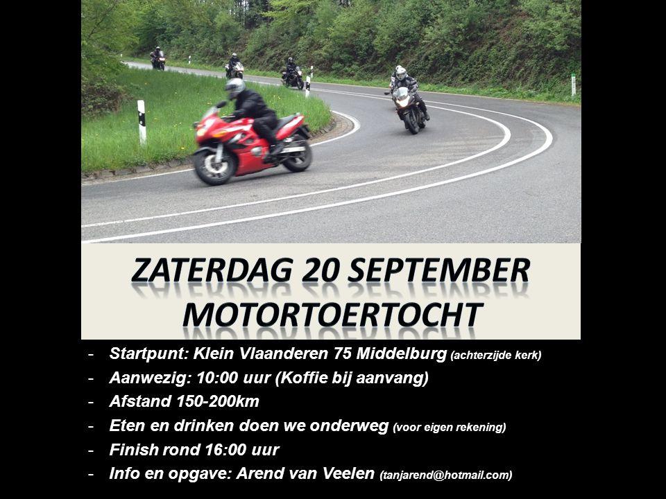 Zaterdag 20 september Motortoertocht