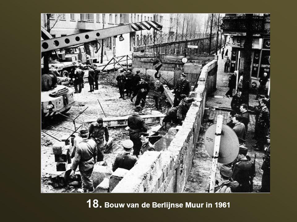 18. Bouw van de Berlijnse Muur in 1961