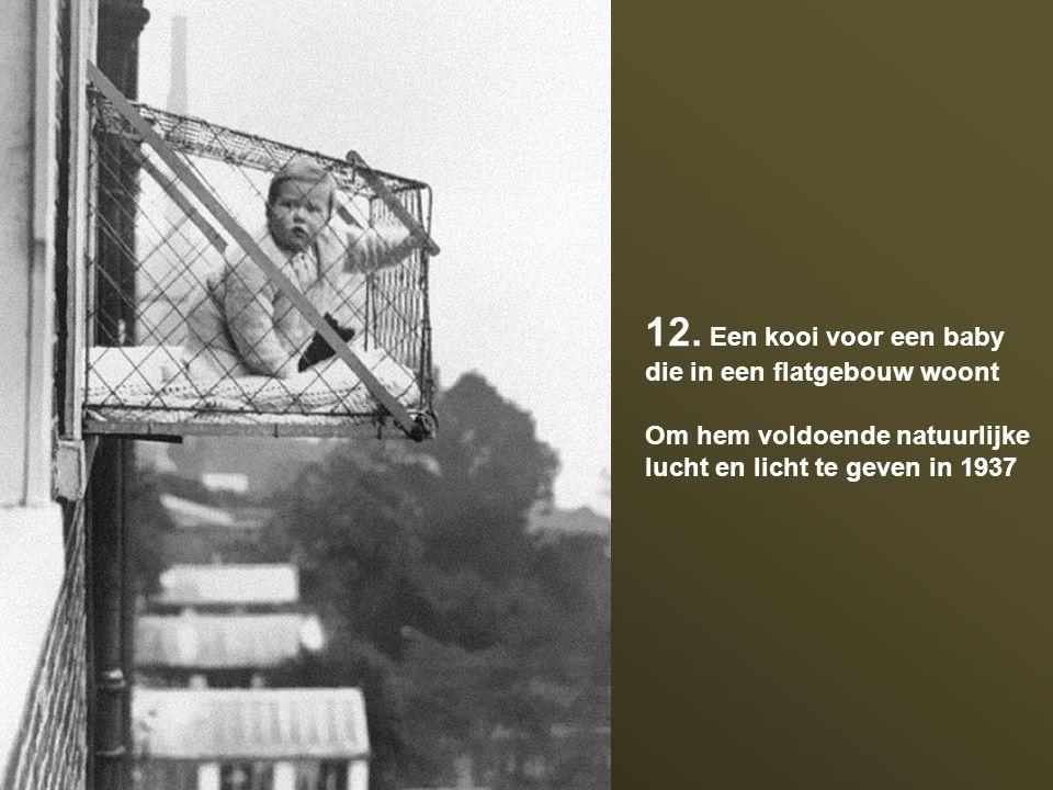 12. Een kooi voor een baby die in een flatgebouw woont