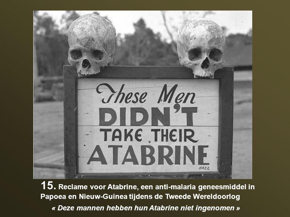 15. Reclame voor Atabrine, een anti-malaria geneesmiddel in