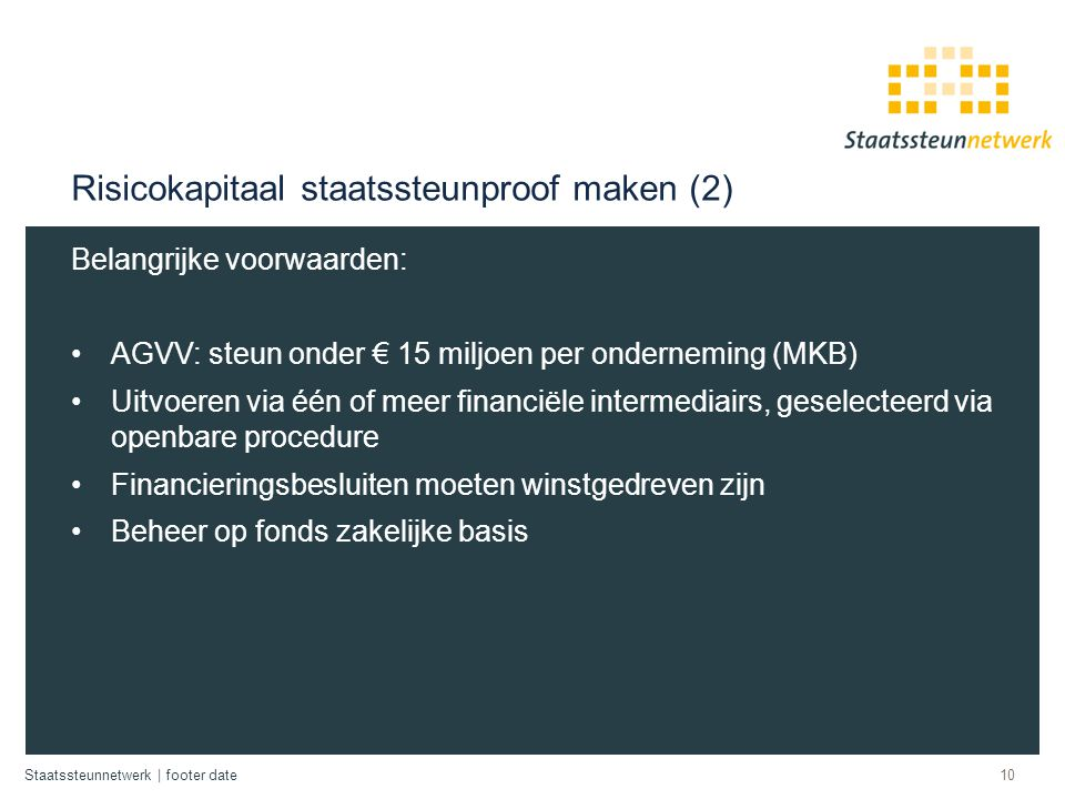 Risicokapitaal staatssteunproof maken (2)