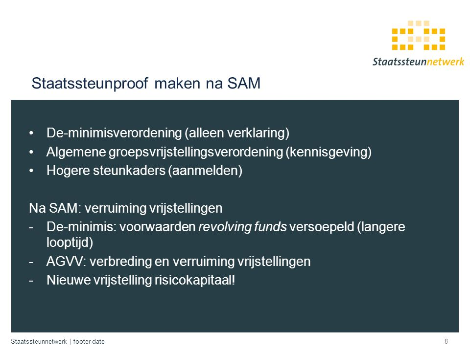 Staatssteunproof maken na SAM