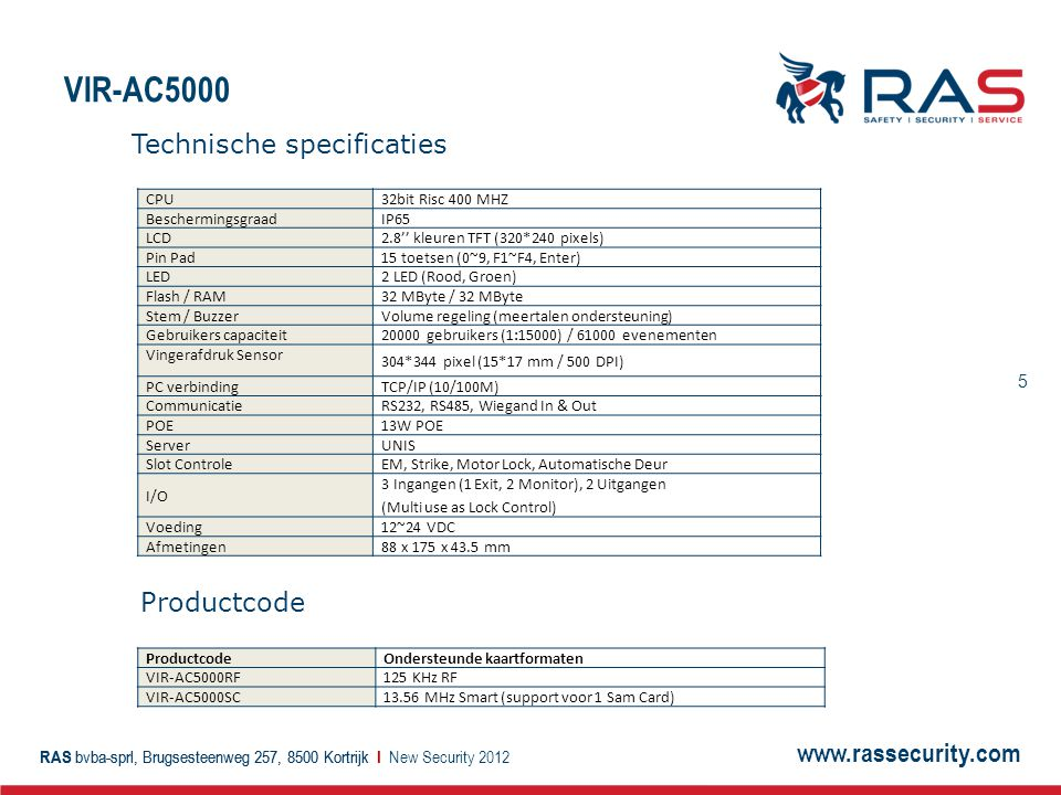 VIR-AC5000 Technische specificaties Productcode New Security 2012 CPU