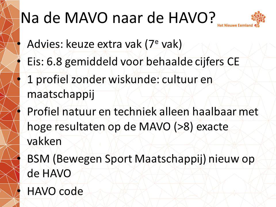 Na de MAVO naar de HAVO Advies: keuze extra vak (7e vak)