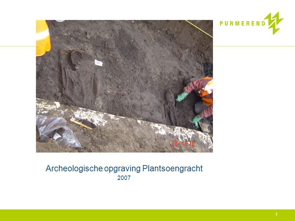 Archeologische opgraving Plantsoengracht