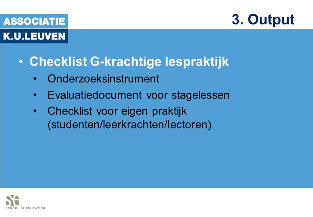 3. Output Checklist G-krachtige lespraktijk Onderzoeksinstrument