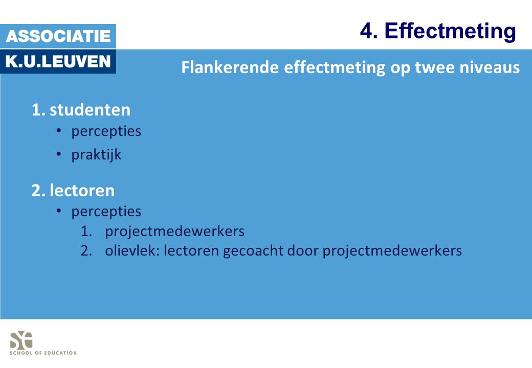 4. Effectmeting Flankerende effectmeting op twee niveaus studenten