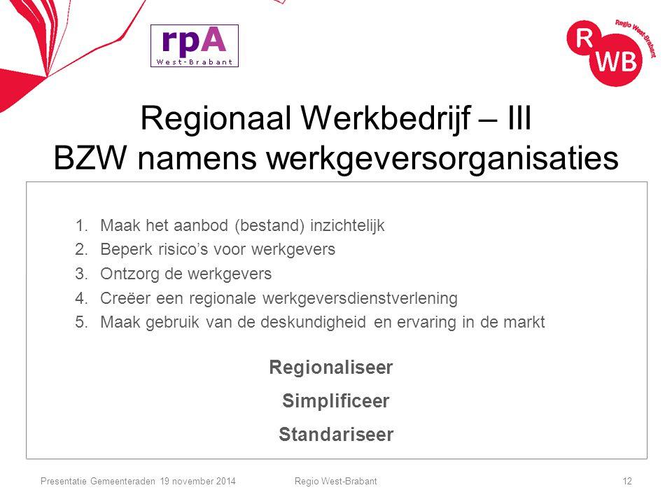 Regionaal Werkbedrijf – III BZW namens werkgeversorganisaties